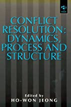 Conflict Resolution: Dynamics, Process and…