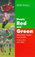 Simply Red and Green: Manchester United and…