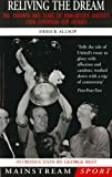 Allsop, Derick: Reliving the Dream: The Triumph and Tears of Manchester United's 1968 European Cup Heroes (Mainstream Sport)