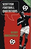 MacDonald, Kenny: Scottish Football Quotations