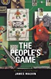 Walvin: Peoples Game