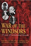 Picknett, Lynn: War of the Windsors: A Century of Unconstitutional Monarchy