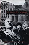 Lehmann, Armin D.: In Hitler's Bunker: A Boy Soldier's Eyewitness Account of the Fuhrer's Last Days