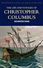The life and voyages of Christopher Columbus…