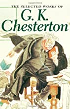 Selected Works of Gk Chesterton (Special…
