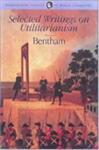 Selected Writings on Utilitarianism…