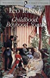 Tolstoy, Leo: Childhood, Boyhood and Youth