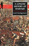 Montgomery, Viscount: A Concise History of Warfare