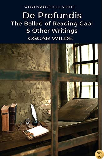 TDe Profundis: The Ballad of Reading Gaol and Other Writings