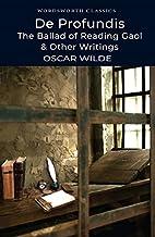De Profundis: The Ballad of Reading Gaol and…