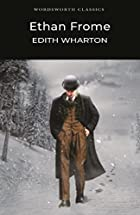 Ethan Frome by Edith Wharton