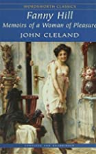 Fanny Hill: Memoirs Of A Woman of Pleasure…