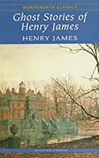 Ghost Stories of Henry James (Wordsworth…
