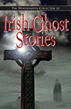 Irish Ghost Stories (Wordsworth Special…