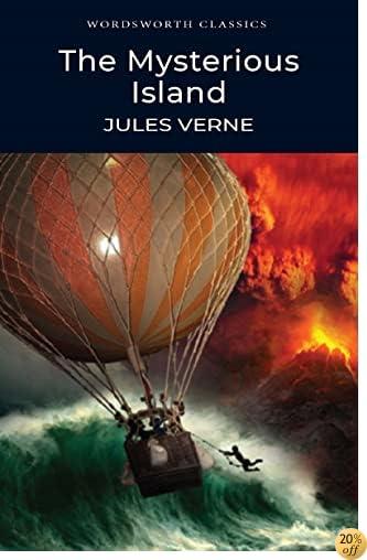 TThe Mysterious Island (Wordsworth Classics)