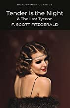 Tender is the Night and The Last Tycoon…