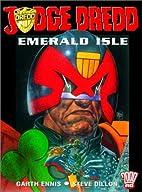 Judge Dredd: Emerald Isle by Garth Ennis