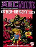 Mills, Pat: The A.B.C Warriors: The Mek-Nificent Seven (2000AD Presents)