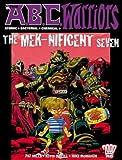 Mills, Pat: The A.B.C Warriors: The Mek-Nificent Seven (2000AD Presents)