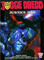 Judge Dredd: Justice One by Garth Ennis