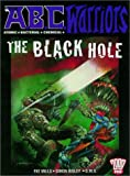 Mills, Pat: The A. B. C. Warriors: The Black Hole: 2000 Ad Presents