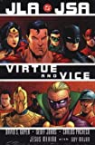 Goyer, David S.: JLA/JSA: Virtue and Vice (JLA/JSA)