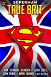 Johnson, Kim: Superman: True Brit