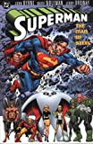 Byrne, John: Superman: v. 3: The Man of Steel