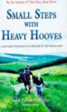 Small Steps With Heavy Hooves: A…