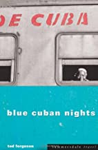 Blue Cuban Nights (Summersdale travel) by…