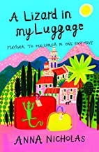 A Lizard In My Luggage: Mayfair To Mallorca…