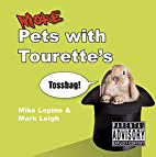 More Pets with Tourette's by Mike…