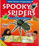 Johnson, Jinny: Spooky Spiders and Other Creepy Crawlies (Giant Poster Sticker Book)