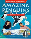 Johnson, Jinny: Amazing Penguins and Other Polar Creatures (Giant Poster Sticker Book)