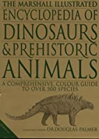 The Illustrated Encyclopedia of Dinosaurs…