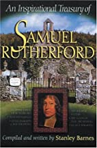 Inspirational Treasury on Samuel Rutherford…