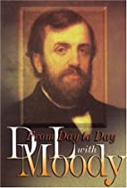 From Day to Day with D. L. Moody by Emma…