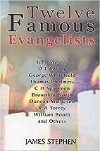 Twelve Famous Evangelists with Incidents in…