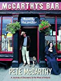 McCarthy, Pete: McCarthy's Bar: A Journey of Discovery in Ireland