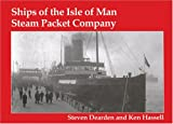 Dearden, Steven: Ships of the Isle of Man Steam Packet Company