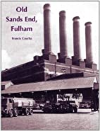 Old Sands End, Fulham by Frances Czucha