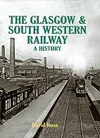 The Glasgow & South Western Railway a…
