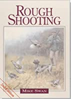 Rough Shooting by Mike Swan