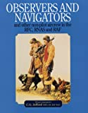 Jefford, C. G., Mbe, Ba, Raf Retd: Observers and Navigators: And Other Non-Pilot Aircrew in the Rfc, Rnas and Raf