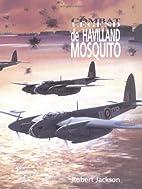 De Havilland Mosquito - Combat Legend…