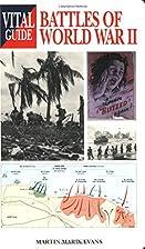 Battles of World War 2 -Vital G (Vital…