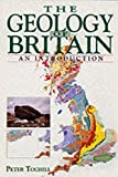 Toghill Peter: The Geology of Britain: An Introduction