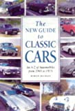 [???]: The New Guide to Classic Cars: An A-Z of Classic Cars from 1945 to 1975