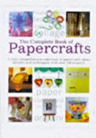 The Complete Book of Papercrafts by Lorenz