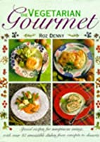 The Vegetarian Gourmet: Special Recipes for…